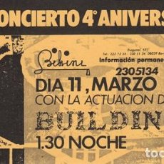 Bilhetes de Concertos: BUILDINGS. ENTRADA CONCIERTO FIESTA 4º ANIVERSARIO SALA BIKINI, BARCELONA AÑOS 80. Lote 153826873
