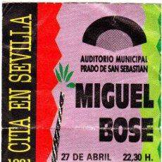 Entradas de Conciertos: ENTRADA CONCIERTO MIGUEL BOSE.SEVILLA 27 DE ABRIL 1991.. Lote 79118753