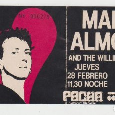 Entradas de Conciertos: ANTIGUA ENTRADA CONCIERTO MARC ALMOND AND THE WILLING SINNERS, AÑOS 80 PACHA AUDITORIUM VALENCIA. Lote 79813129