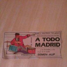 Entradas de Conciertos: ENTRADA DE CONCIERTO SEMEN UP, EN A TODO MADRID, 1986. Lote 80210825