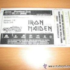 Entradas de Conciertos: ENTRADA CONCIERTO IRON MAIDEN ESPARRAGO ROCK 2003 USADA (ESTA PLASTIFICADA). Lote 81216176