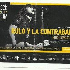 Entradas de Conciertos: ENTRADA RULO Y LA CONTRABANDA. Lote 83046056