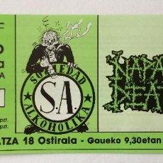 Entradas de Conciertos: SOZIEDAD ALKOHOLIKA NAPALM DEATH EGIAKO GAZTETXEA DONOSTIA ENTRADA ORIGINAL PUNK. Lote 83716832