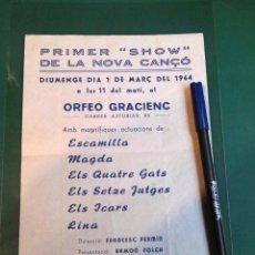 Entradas de Conciertos: PRIMER SHOW DE LA NOVA CANÇO CATALANA ORFEO GRACIENC 1964 ORIGINAL ELS SETZE JUTGES MUY RARO. Lote 84824268