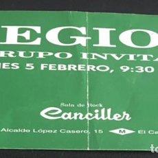 Entradas de Conciertos: ENTRADA ORIGINAL DE LEGION VIERNES 5 FEBRERO SALA CANCILLER MADRID. Lote 87337516