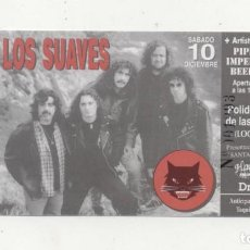 Entradas de Conciertos: LOS SUAVES LAS GAUNAS LOGROÑO 1994 NUEVA. Lote 151632389
