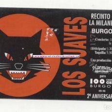 Entradas de Conciertos: LOS SUAVES RECINTO DE LA MILANERA, BURGOS 1994 ENTRADA DE CONCIERTO NUEVA. Lote 287664128