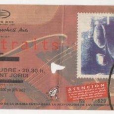 Entradas de Conciertos: (ALB-TC-7) ENTRADA CONCIERTO DIRE STRAITS. Lote 89798908