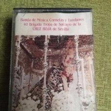Billets de concerts: CASETE CINTA - SEMANA SANTA - BANDA DE MUSICA CORNETAS Y TAMBORES 40 BRIGRADA CRUZ ROJA SEVILLA. Lote 90351460