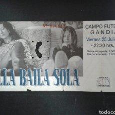 Entradas de Conciertos: ENTRADA- ORIGINAL. CONCIERTO ELLA BAILA SOLA EN GANDIA (VALENCIA) 25/7/1997.. Lote 93119378