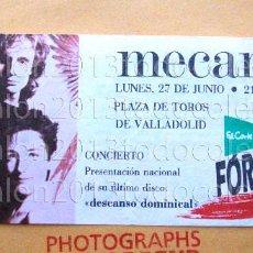 Entradas de Conciertos: MECANO - ENTRADA CONCIERTO PRESENTACIÓN NACIONAL DESCANSO DOMINICAL - VALLADOLID 27.06.1988 - RAREZA. Lote 95406803