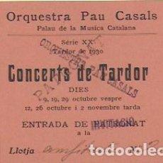 Entradas de Conciertos: ABONAMENT ORQUESTRA PAU CASALS TARDOR 1930. 12,5 X 9 CM.. Lote 95430323