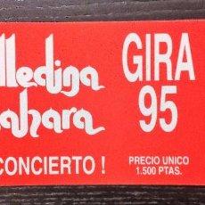 Entradas de Conciertos: MEDINA AZAHARA. ENTRADA ORIGINAL GIRA 1995. Lote 96526003