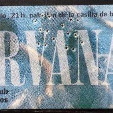 Entradas de Conciertos: NIRVANA +SURFIN´ BICHOS BILBAO,1992. ENTRADA ORIGINAL COMPLETA. Lote 96562175