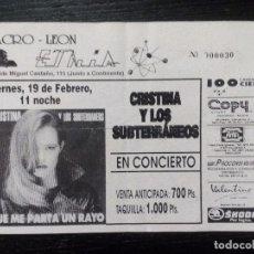 Entradas de Conciertos: CHRISTINA Y LOS SUBTERRANEOS ENTRADA ORIGINAL COMPLETA MACRO-LEÓN ETNIA 1992. Lote 96564111