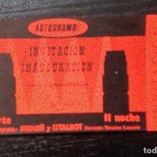 Entradas de Conciertos: ENTRADA INVITACIÓN COMPLETA. INAUGURACIÓN DE LA HISTÓRICA SALA AUTÓDROMO DE LASARTE, 1983. Lote 96764303