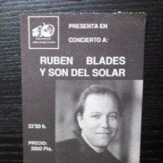 Entradas de Conciertos: RUBÉN BLADES Y SON DEL SOLAR. ENTRADA ORIGINAL COMPLETA. BILBAO, 1991. Lote 96765759
