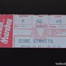 Entradas de Conciertos: ENTRADA CONCIERTO - TICKET - DIRE STRAITS - 25 OCTUBRE 1985. Lote 97460915