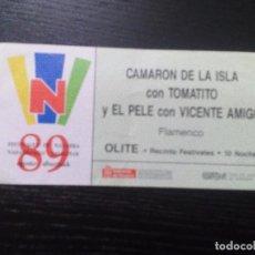 Entradas de Conciertos: CAMARÓN DE LA ISLA - TOMATITO - EL PELE - VICENTE AMIGO ENTRADA ORIGINAL OLITE, NAVARRA 1989. Lote 97702447
