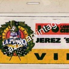 Entradas de Conciertos: JEREZ DE LA FRONTERA, 1997, BACKSTAGE LA JUNGLA, CADENA CIEN, REVERSO AUTOGRAFO LOQUILLO. Lote 98226671