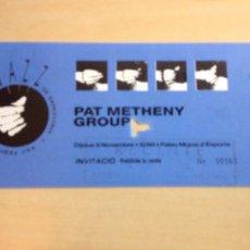 Entradas de Conciertos: PAT METHENY GROUP - INVITACIÓN CONCIERTO -. Lote 98410996