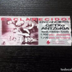 Entradas de Conciertos: ESCLARECIDOS ENTRADA ORIGINAL GETXO VER FOTOS. Lote 99414099
