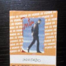 Entradas de Conciertos: TONTXU. 1997. AUTORIZACIÓN ENTRADA AL BACKSATGE. ORIGINAL VER FOTOS. Lote 99418779