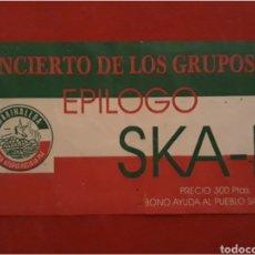 Entradas de Conciertos: ENTRADA DE CONCIERTO SKA-P MARINALEDA. Lote 143244893