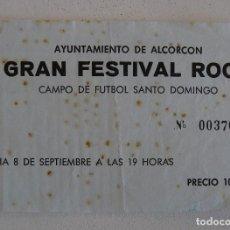 Entradas de Conciertos: ENTRADA GRAN FESTIVAL ROCK AYTO. DE ALCORCÓN - SANTO DOMINGO - 8 DE SEPTIEMBRE ¿1984?. Lote 103538439
