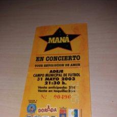 Entradas de Conciertos: ANTIGUA ENTRADA MANÁ. Lote 103687170