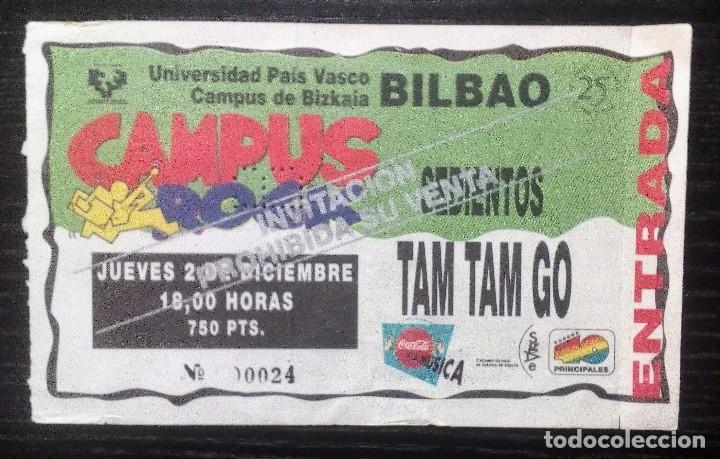 SEDIENTOS + TAM TAM GO! ENTRADA ORIGINAL COMPLETA CAMPUS ROCK UNIVERSIDAD DEL PAÍS VASCO (Música - Entradas)