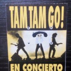 Entradas de Conciertos: TAM TAM GO! ENTRADA ORIGINAL SALA AQUALUNG. Lote 104027387