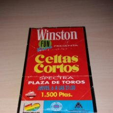 Entradas de Conciertos: ANTIGUA ENTRADA CELTAS CORTOS. Lote 105317212