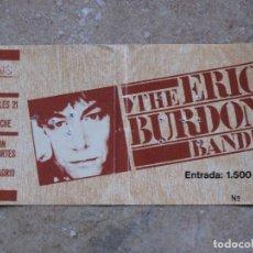 Entradas de Conciertos: ENTRADA CONCIERTO : THE ERIC BURDON BAND. MADRID.-. Lote 106098691