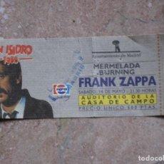 Entradas de Conciertos: ENTRADA CONCIERTO DE FRANK ZAPPA - MADRID 1988.. Lote 106576163