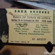 Entradas de Conciertos: ENTRADA SARA MONTIEL EN PERSONA PLAZA DE TOROS DE LORCA 1972 . Lote 106762259
