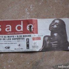 Entradas de Conciertos: ENTRADA CONCIERTO : S A D E. EN MADRID.. Lote 107261903