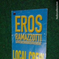 Entradas de Conciertos: PASE BACKSTAGE ACCESO EROS RAMAZZOTTI (CARTÓN). Lote 106420419