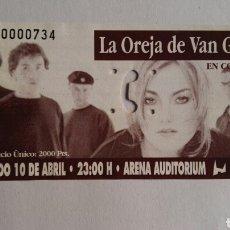 Entradas de Conciertos: LA OREJA DE VAN GOGH ENTRADA PRIMERA GIRA. Lote 110492740