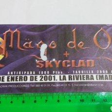 Bilhetes de Concertos: ENTRADA CONCIERTO MAGO DE OZ Y SKYCLAD. 27 ENERO 2001 LA RIVIERA MADRID. Lote 111224603