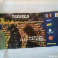 Entradas de Conciertos: 30-ENTRADA MAREA, GIRA 28000 PUÑALADAS, LUGONES 2004. Lote 111502159