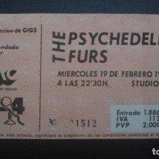 Entradas de Conciertos: ENTRADA CONCIERTO THE PSYCHEDELIC FURS 1986. Lote 112022191