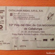 Entradas de Conciertos: FIRA DEL DISC ENTRADA 94. Lote 112868371