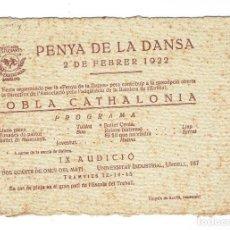 Entradas de Conciertos: PROGRAMA PENYA DE LA DANSA 2 FEB 1922 COBLA CATHALONIA. ASS. ESTUDIANTS UNIVERSITAT NOVA. Lote 112957591