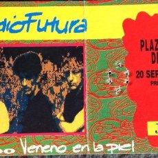 Entradas de Conciertos: RADIO FUTURA 1990 ENTRADA ORIGINAL CONCIERTO MONUMENTAL BARCELONA TOUR VENENO EN LA PIEL. Lote 206806597