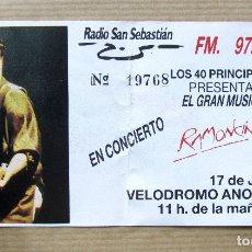 Entradas de Conciertos: ENTRADA CONCIERTO RAMONCIN LOS 40 PRINCIPALES SAN SEBASTIAN. Lote 114410942