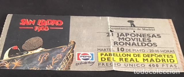 ENTRADA CONCIERTO SAN ISIDRO 1988 MADRID 21 JAPONESAS LOS RONALDOS MOVILES 10 MAYO (Música - Entradas)