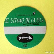 Billets de concerts: EL ULTIMO DE LA FILA. PASE DE TELA ADHESIVO SIN USAR SEGURIDAD. Lote 227961320