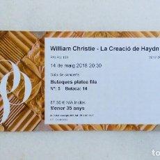 Entradas de Conciertos: ENTRADA PARA EL PALAU DE LA MÚSICA WILLIAM CHRISTIE - LA CREACIÓN DE HAYDN. Lote 116284023