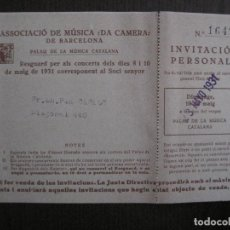 Entradas de Conciertos: INVITACIO PERSONAL ENVIADA A PAU CASALS -ASSOCIACIO MUSICA CAMERA- ANY 1931-VER FOTOS - (V-13.988). Lote 116376967